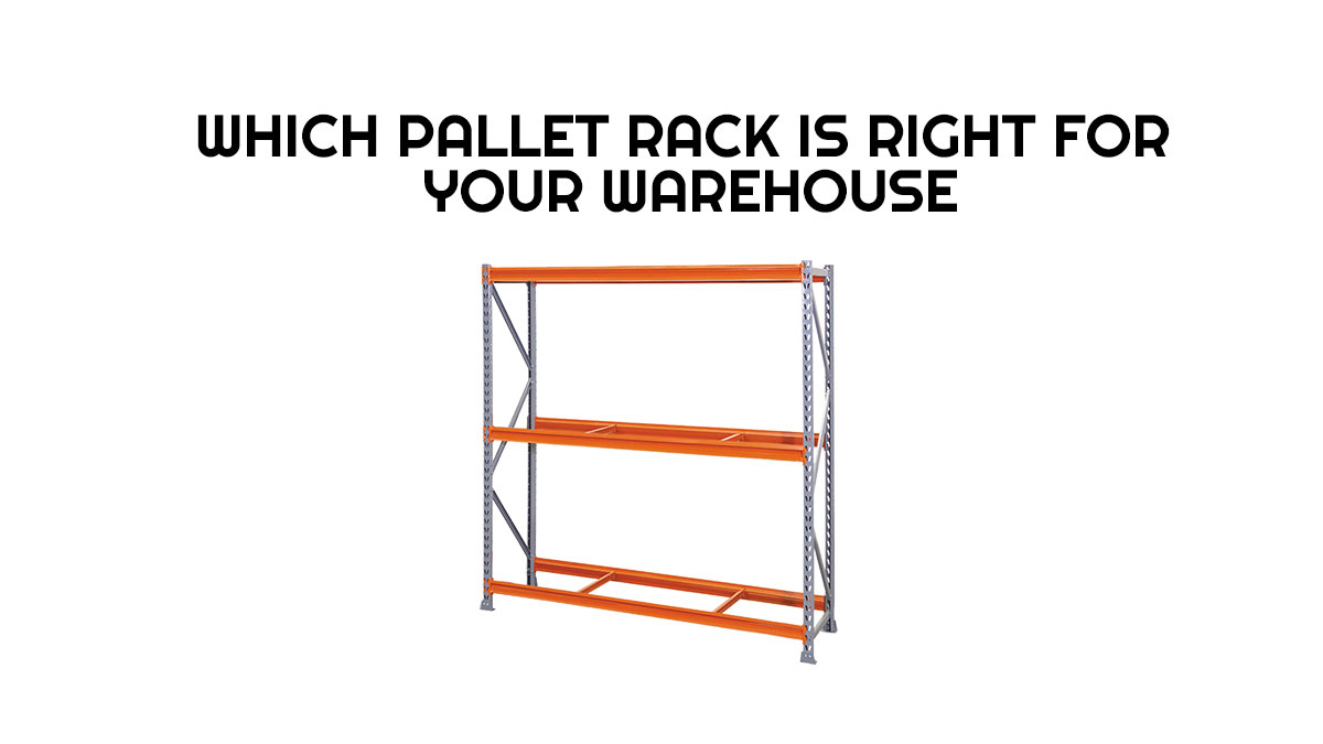 which-pallet-rack-is-right-for-your-warehouse-pallet-racks-in-georgia-southeast-rack-depot